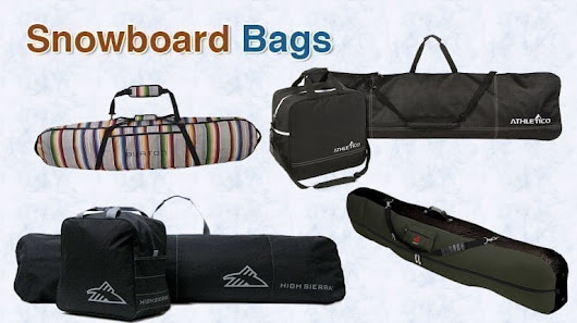 Top 10 Best Snowboard Bags in 2018 - TopTenReviewPro