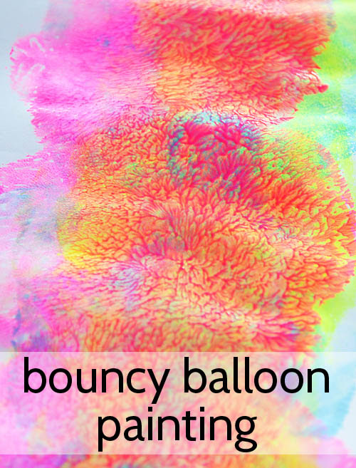 http://picklebums.com/2013/04/02/bouncey-balloon-painting/