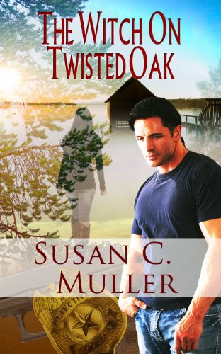 The Witch On Twisted Oak (Paranormal Romantic Suspense) by Susan C. Muller