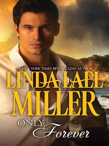 Only Forever (Harlequin Bestselling Author Collection) by Linda Lael Miller