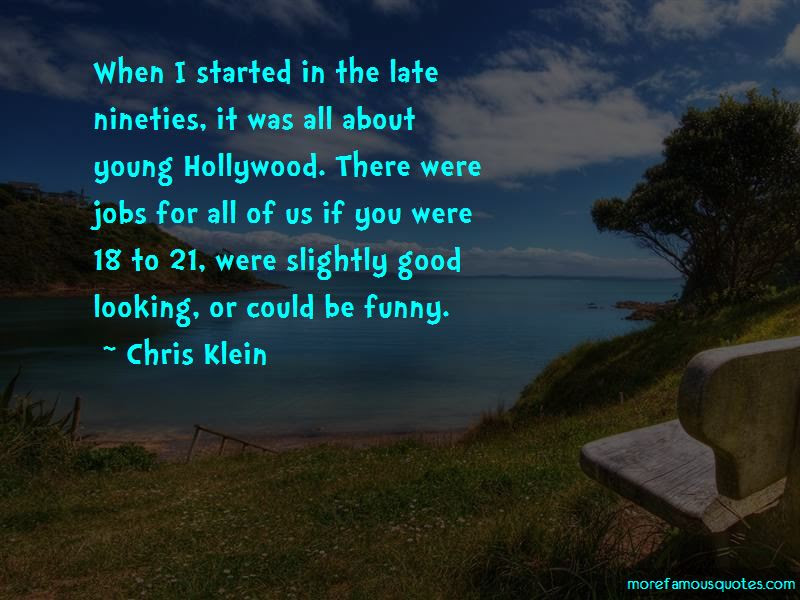 Funny Looking Young Quotes Top 7 Quotes About Funny Looking Young