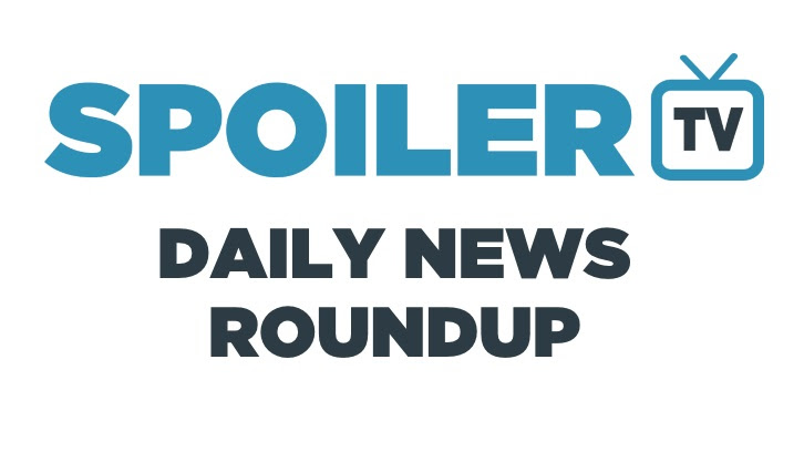 The SpoilerTV Daily Newsreel - 28th August 2017 *Updated*