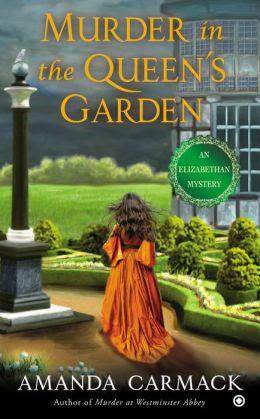Murder in the Queen's Garden: An Elizabethan Mystery
