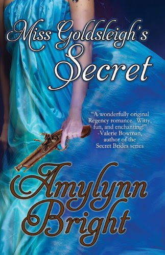Miss Goldsleigh's Secret (1) by Amylynn Bright