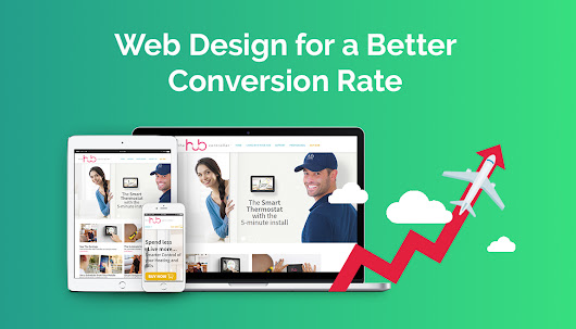Web Design for a Better Conversion Rate highly beneficial