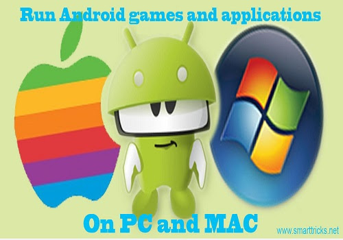 How to Run Android games and applications on PC