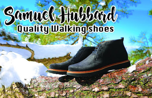 Samuel Hubbard Quality Walking Shoes Review