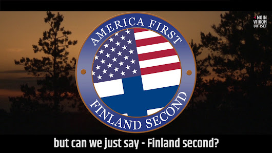 America First, Finland Second