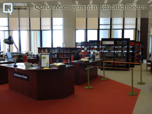 Queue Management in Education Sector – Qmaster – Queue Master