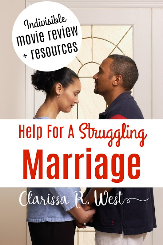 Giveaway | Help For A Struggling Marriage | INDIVISIBLE • Clarissa R. West