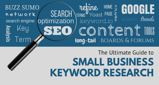 The Ultimate Guide to Small Business Keyword Research
