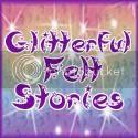 Glitterful Felt Stories