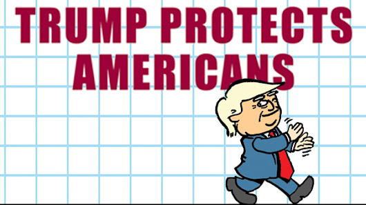 Trump Protects Americans