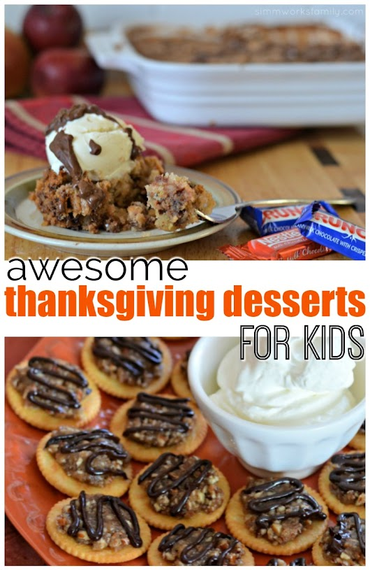 Make 11 Awesome Thanksgiving Desserts Your Kids Will Love