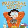 Review: Principal Mikey by Derek Taylor Kent