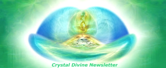 Crystal Divine Newsletter May-June