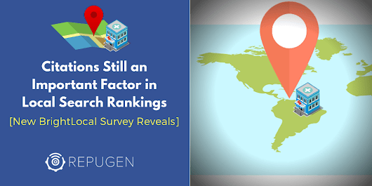 Citations Still an Important Factor in Local Search Rankings - RepuGen