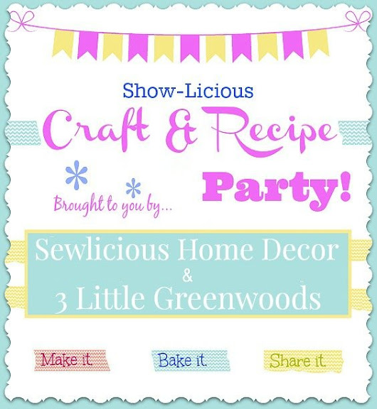 Saturday Showlicious Craft and Recipe Party! -