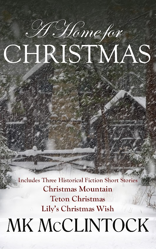 Excerpt from A HOME FOR CHRISTMAS | MK McClintock ~ Award-Winning Fiction Author