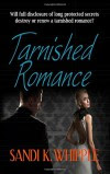 Tarnished Romance - Sandi K. Whipple