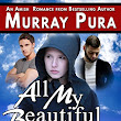 All My Beautiful Tomorrows by Murray Pura