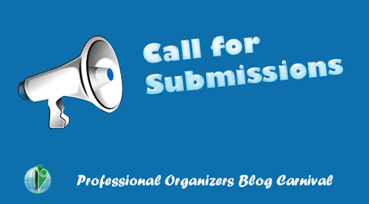 Call for Submissions to Professional Organizers Blog Carnival: Space Planning