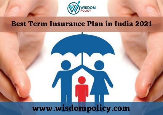 Best Term Insurance Plan in India 2021 (Health & Beauty ...