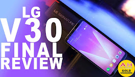 LG V30 Video Review – Small Bezels, Big Bite