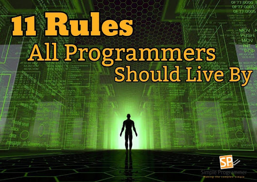 11 Rules All Programmers Should Live By