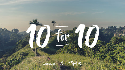 Win a Trip! - Topdeck Ten For Ten - TourRadar
