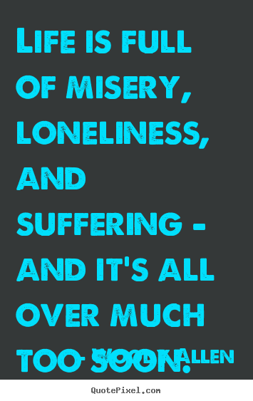 Sayings And Quotes About Miserable People Quotes