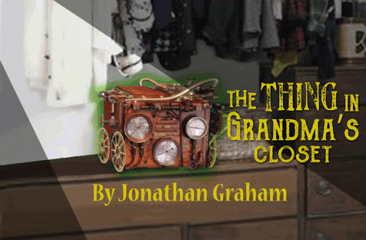 Pollyanna Theatre presents The Thing in Grandma's Closet January - February 2017 | Central Texas Mom