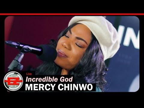 Mercy Chinwo - Incredible God Lyrics