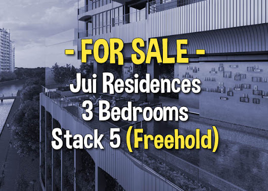 Jui Residences 3 Bedrooms Stack 5 For Sale | Freehold Corner Unit!