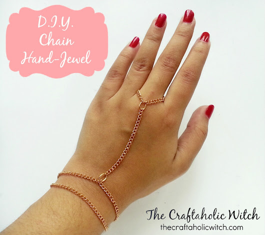 Create Stunning Chain Hand Jewel | The Craftaholic Witch