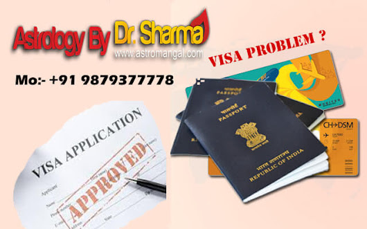 How Visa Problem Solution Astrologer Can Help You? |