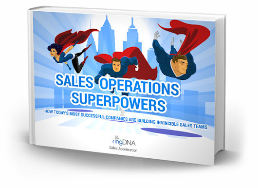 Sales Operations Superpowers: How Today's Most Successful Companies are Building Invincible Sales Teams