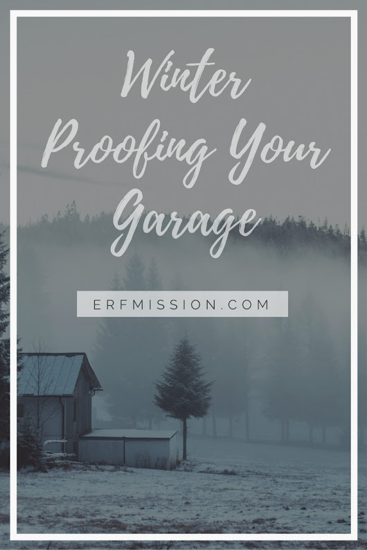 Winter Proofing Your Garage - A Rear Facing Family