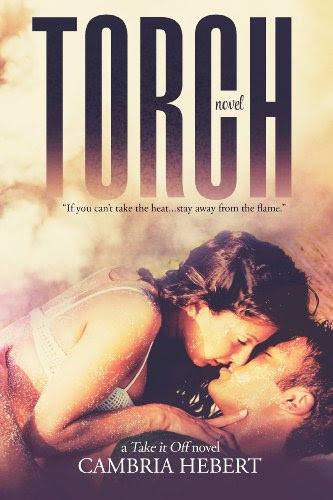 Torch (Take It Off) by Cambria Hebert