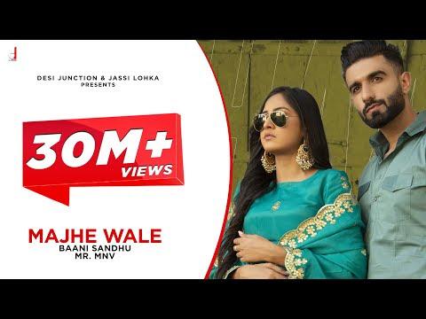Majhe Wale (Full Video) Baani Sandhu |MR.Mnv latest Punjabi Songs 2021