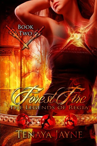 Forest Fire (Legends of Regia, #2)