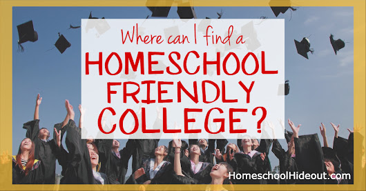 Where Can I Find a Homeschool Friendly College? - Homeschool Hideout