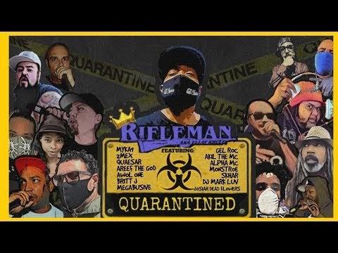 Rifleman Presents: Quarantined 2020 (Video)