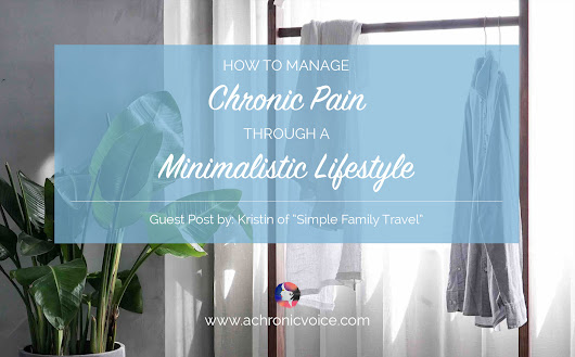 How to Manage Chronic Pain Through a Minimalistic Lifestyle