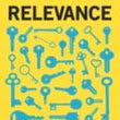 A few thoughts about The art of relevance