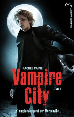 Bienvenue en enfer (Vampire City, #1)