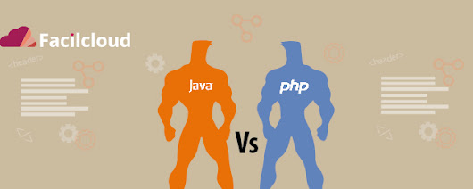 JAVA Vs PHP: Eterno debate | Tech blog for developers | Facilcloud
