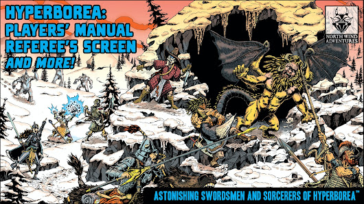 HYPERBOREA: Players' Manual, Referee's Screen, and more!