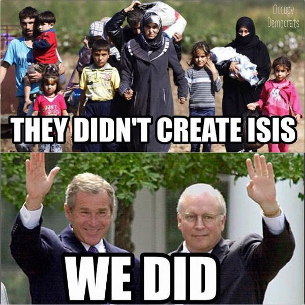 The Islamic State is the result of George Dubya and Dick Cheney's mistake in waging another war in Iraq twelve years ago.