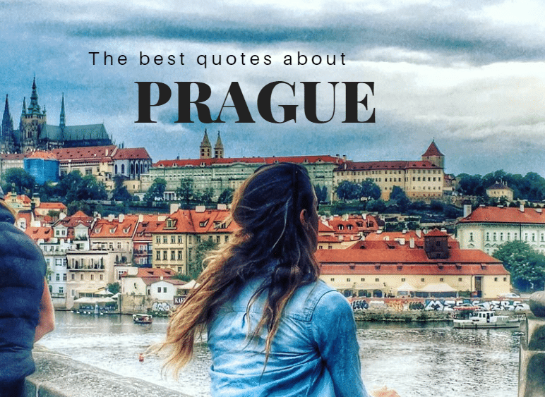 Prague Quotes 12 Of The Best Quotes About Prague Lust For The World